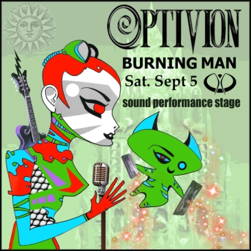 Optivion - Burning Man #gig #flyer #music